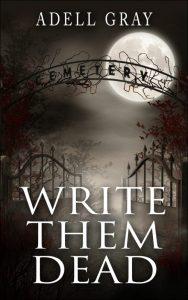 Write Them Dead